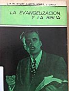 La Evangelización y la Biblia by John Stott
