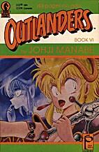 Outlanders 6 by Johji Manabe