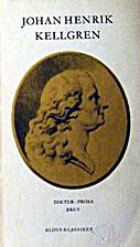 Dikter, prosa, brev by Johan Henric Kellgren