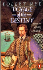 The Voyage of the Destiny: A Novel by Robert…