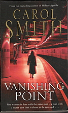 Vanishing Point by Carol Smith