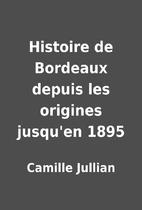 Histoire de Bordeaux depuis les origines…