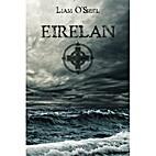 Eirelan by Liam O'Shiel