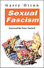 Sexual Fascism by Garry Otton