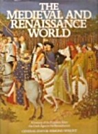Medieval and Renaissance by Esmond Wright
