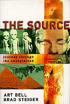 The Source: Journey Through the Unexplained…