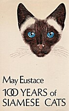 A hundred years of Siamese cats by May…