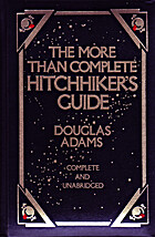 More Than Complete Hitchhiker's Guide…