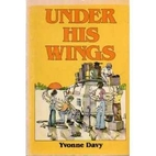 Under His wings by Yvonne Davy