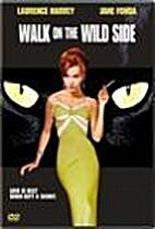 Walk on the Wild Side [1962 film] by Edward…