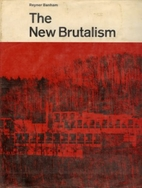 New Brutalism by Reyner Banham