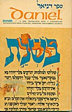 Daniel = Sefer Daniyel: a new translation…