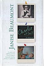 Charlie at Last! : a memoir by Janise…