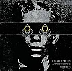 Charley Patton Complete Recorded Works in…