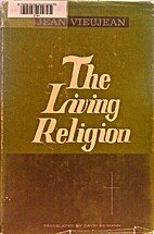 The Living Religion by Jean Vieujean