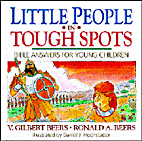 Little People in Tough Spots: Bible Answers…