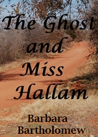 The Ghost and Miss Hallam by Barbara…