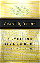 Unveiling Mysteries of the Bible by Grant R.…