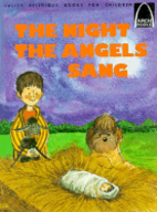Night the Angels Sang: Luke 2 : 8-20 by…