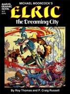 Elric of Melnibone (Out Of The Dreaming…