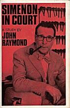 Simenon in Court by John Raymond