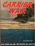 Carrier War by Oliver Ormerod Jensen