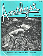 Amethyst: A Journal for Lesbians and Gay Men…