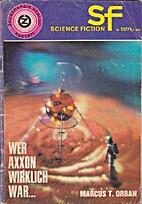 Wer Axxon wirklich war... by Thomas R. P.…