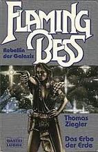 Das Erbe der Erde by Thomas Ziegler