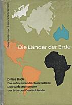 Die Länder der Erde 3 by Heinrich Gramlich