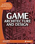 Game Architecture and Design: Learn the Best…