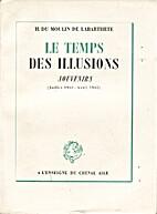 Le temps des illusions, Souvenirs ( Juillet…