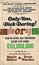 Only You, Dick Daring! Or How to Write One…
