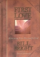 First Love: Renewing Your Passion for God…