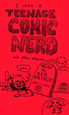 I Was a Teenage Comic Nerd and Other Stories…