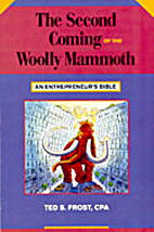 Second Coming of the Wooly Mammoth by Ted…
