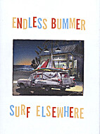 Endless bummer : surf elsewhere. by Drew…