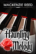 Haunting Melody by MacKenzie Reed