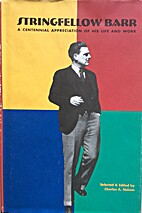 Stringfellow Barr: A centennial appreciation…