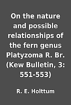 On the nature and possible relationships of…