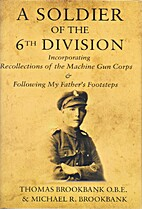 A Soldier of the 6th Division: Incorporating…