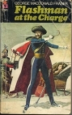 Flashman at the Charge by George MacDonald…