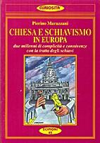 Chiesa e schiavismo in Europa: due millenni…