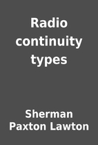 Radio continuity types by Sherman Paxton…
