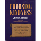 Chosing Kindness an In-depth, Independent…
