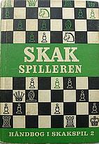 Skakspilleren - 2 by Johs. Christiansen