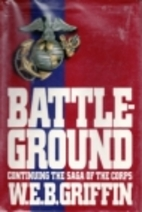 Battleground (The Corps, Book 4) by W. E. B.…