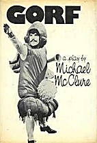 Gorf by Michael McClure