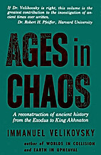 Ages in chaos by Immanuel Velikovsky