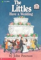 The Littles Have a Wedding by John Peterson